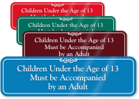 Children Under Age 13 Accompanied By Adult Sign