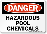 Danger Hazardous Pool Chemicals Sign