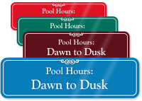 Pool Hours Dawn To Dusk ShowCase Wall Sign