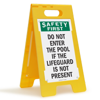 Safety First Do Not Enter Pool Sign