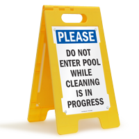 Do Not Enter Pool While Cleaning Floor Sign