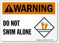 Do Not Swim Alone Pool Warning Sign
