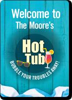 Family Name Hot Tub Custom Sign
