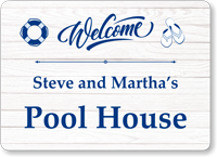 Family Name Welcome Pool House Personalized Sign