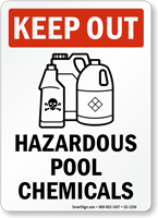Keep Out Hazardous Pool Chemicals Sign