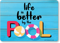 Life is Better by the Pool Sign