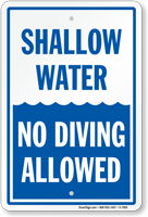 Shallow Water No Diving Sign
