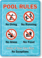 No Diving Swim at Your Own Risk No Exceptions Sign