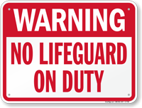 No Lifeguard On Duty Pool Sign