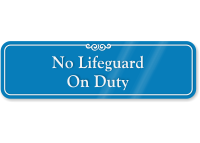 No Lifeguard On Duty ShowCase Wall Sign