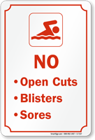 No Open Cuts Blisters, Sores Sign