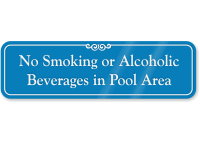 No Smoking, Alcoholic Beverages In Pool Area Sign