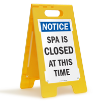 Notice Spa Is Closed Floor Sign