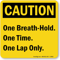 One Breath Hold One Time Pool Sign