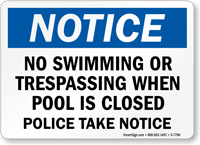 Notice - Pool Closed No Swimming Sign
