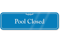 Pool Closed ShowCase Wall Sign