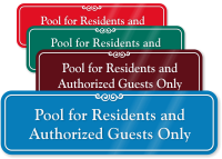 Pool For Residents And Authorized Guests Only Sign