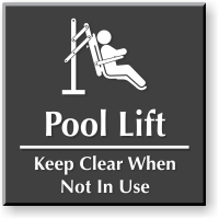 Pool Lift - Keep Clear Engraved Sign