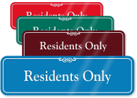 Residents Only ShowCase Wall Sign