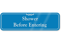 Shower Before Entering ShowCase Wall Sign