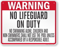 South Dakota No Lifeguard On Duty Sign