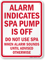 Do Not Use Spa when Alarm Sounds Sign