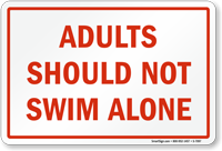 Do Not Swim Alone Sign