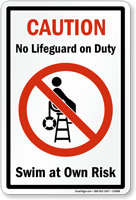 Caution No Lifeguard On Duty Sign