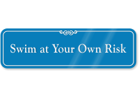 Swim At Your Own Risk ShowCase Wall Sign