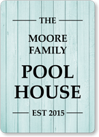 The Family Name Pool House Personalized Sign