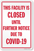 This Facility is Closed Until Further Notice Safety Sign