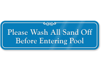 Wash All Sand Off Before Entering Pool Sign