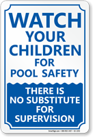 Watch Your Children For Pool Safety Sign