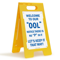 Welcome To Our OOL Notice There Is No P In It Floor Sign