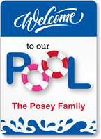Welcome To Our Pool Add Family Name Custom Sign