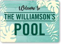 Welcome To The Pool Family Name Personalized Sign