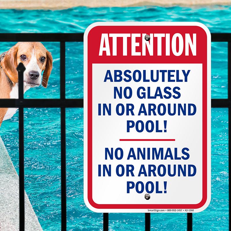 No Glass Or Animals Around Pool Sign Sku K2 1260