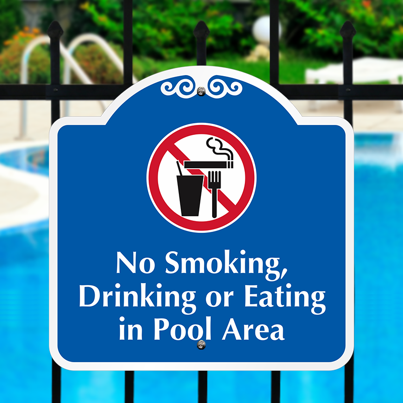 No Smoking, Drinking Or Eating Pool Area Decorative Sign