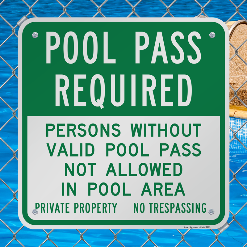Pool Pass Required Sign Private Property No Trespassing Sku K 7730