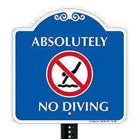 Absolutely No Diving Signature Sign with Graphic