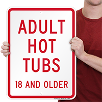 Adult Hot Tubs Pool Signs