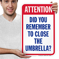 Attention Close Umbrella Pool Safety Signs