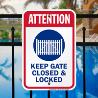 Attention Keep Gate Closed And Locked Signs