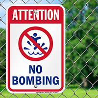 Attention No Bombing Pool Signs