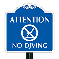 Attention : No Diving Allowed SignatureSign