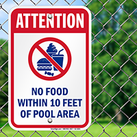 Attention No Food Within Pool Area Signs