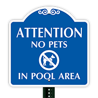 No Pets In Pool Area SignatureSign