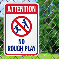 Attention No Rough Play Pool Signs