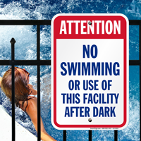 Attention No Swimming After Dark Signs