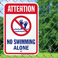 Attention No Swimming Alone Pool Signs